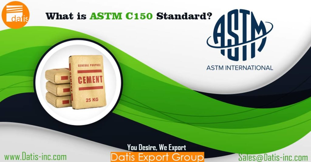 What is ASTM C150 Standard