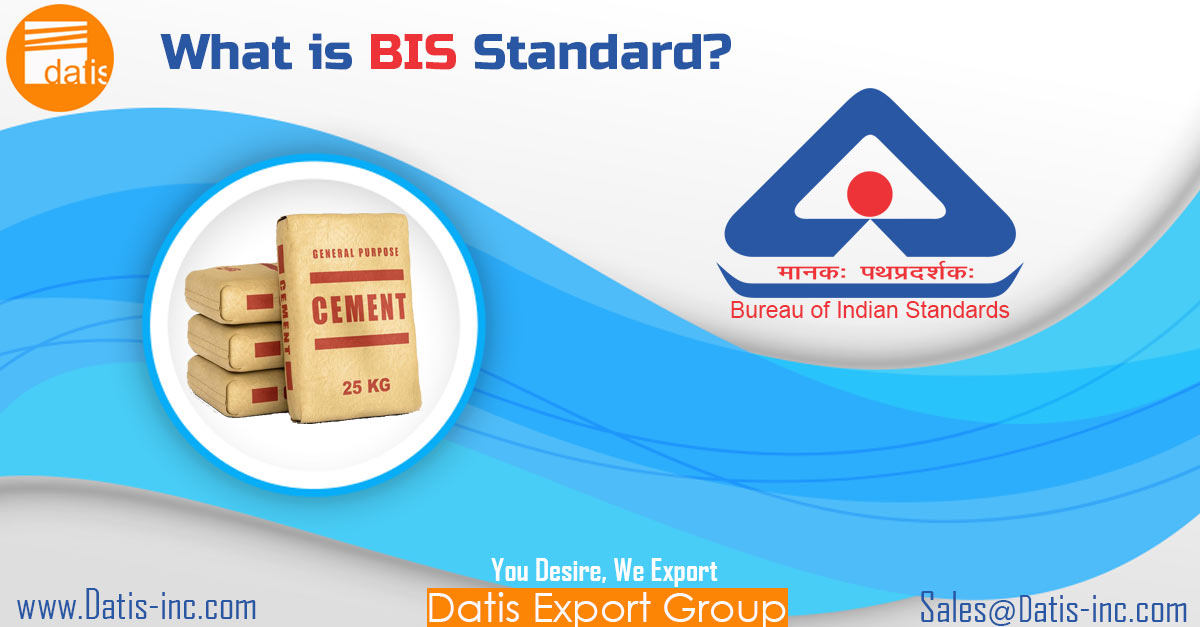 What is BIS Standard?