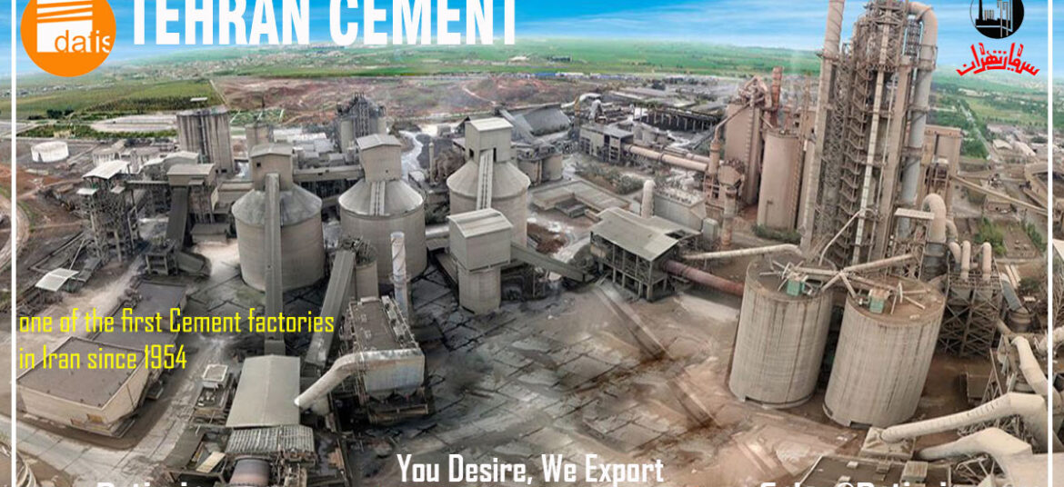 Tehran Cement, One Of The First Cement Factories In Iran Since 1954