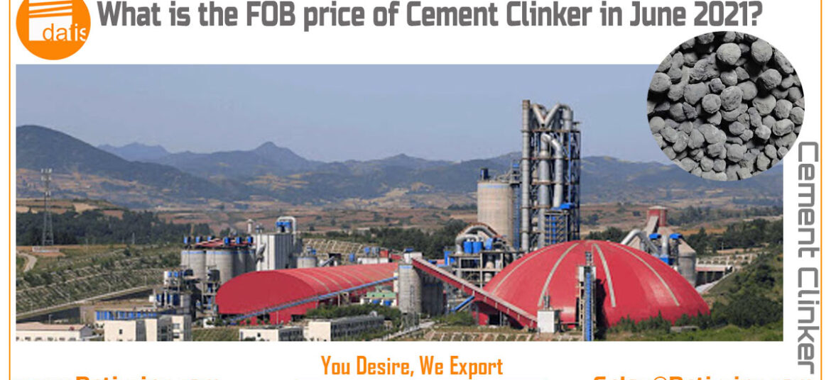 What is the FOB price of Cement Clinker in June 2021