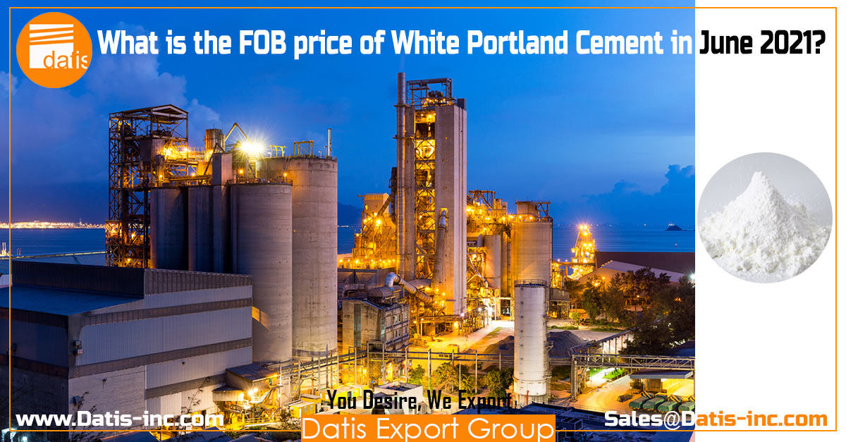 What is the FOB price of White Portland Cement in June 2021?